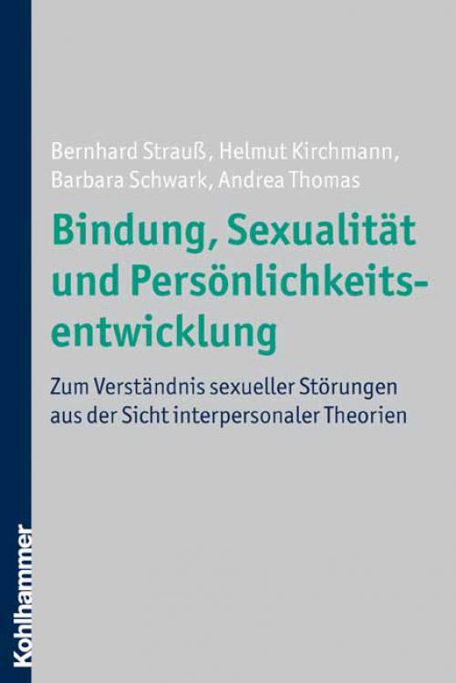 Bindung, Sexualität und Persönlichkeitsentwicklung cover