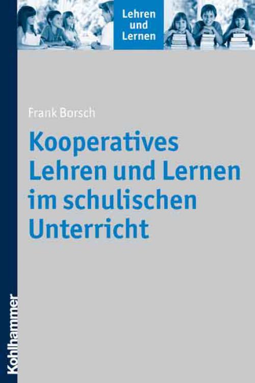 Kooperatives Lehren und Lernen im schulischen Unterricht cover