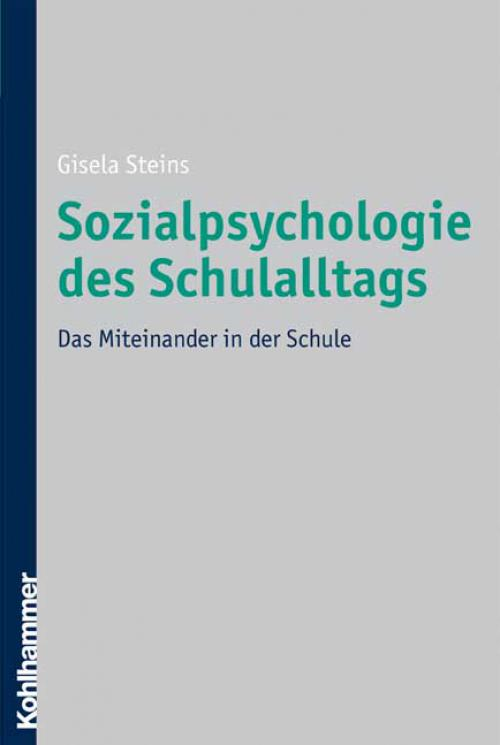 Sozialpsychologie des Schulalltags cover