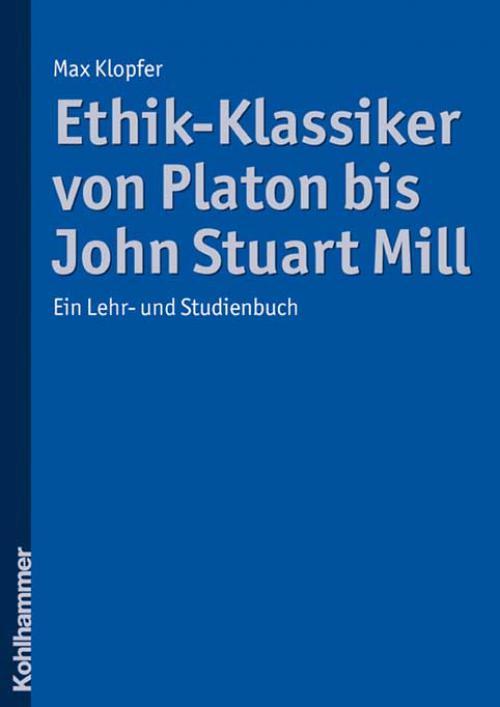 Ethik-Klassiker von Platon bis John Stuart Mill cover