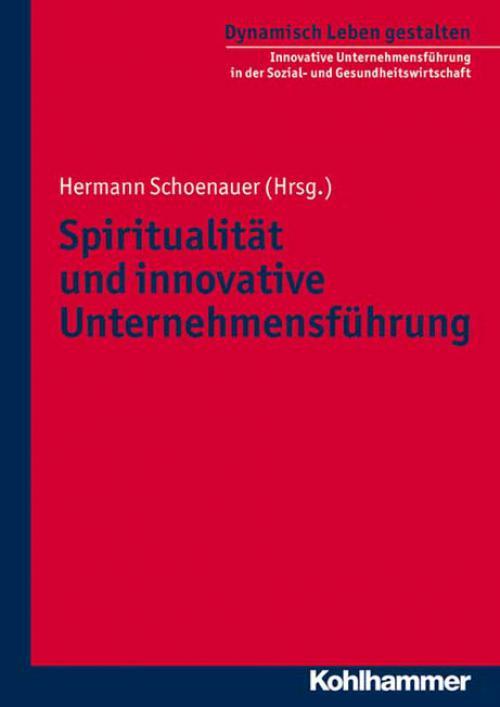 Spiritualität und innovative Unternehmensführung cover