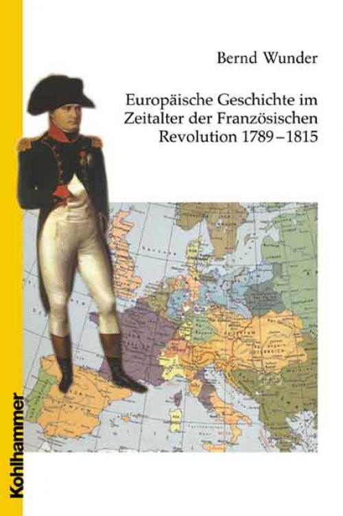 Europäische Geschichte im Zeitalter der Französischen Revolution 1789 - 1815 cover