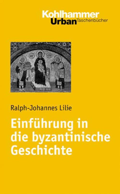Einführung in die byzantinische Geschichte cover