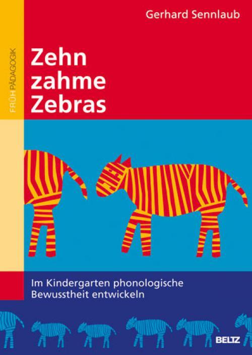 Zehn zahme Zebras cover