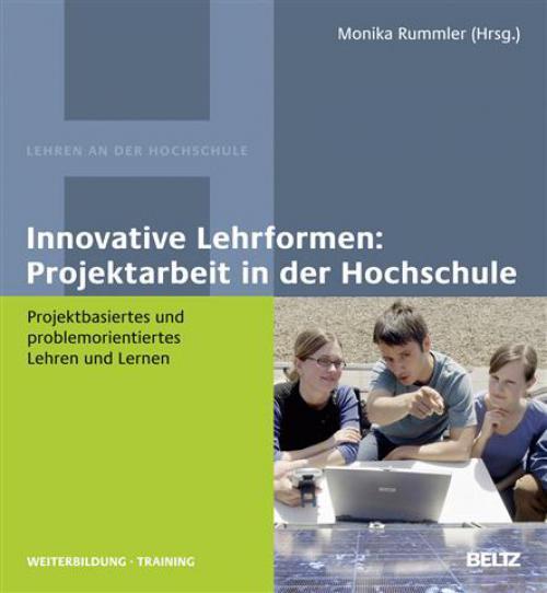 Innovative Lehrformen: Projektarbeit in der Hochschule cover