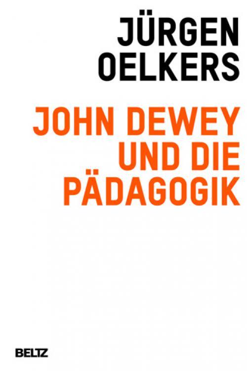 John Dewey und die Pädagogik cover