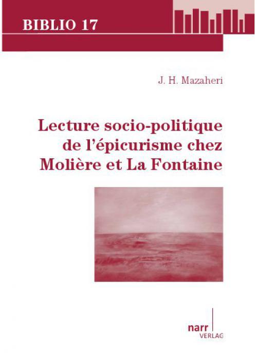 Lecture socio-politique de l'épicurisme chez Molière et La Fontaine cover