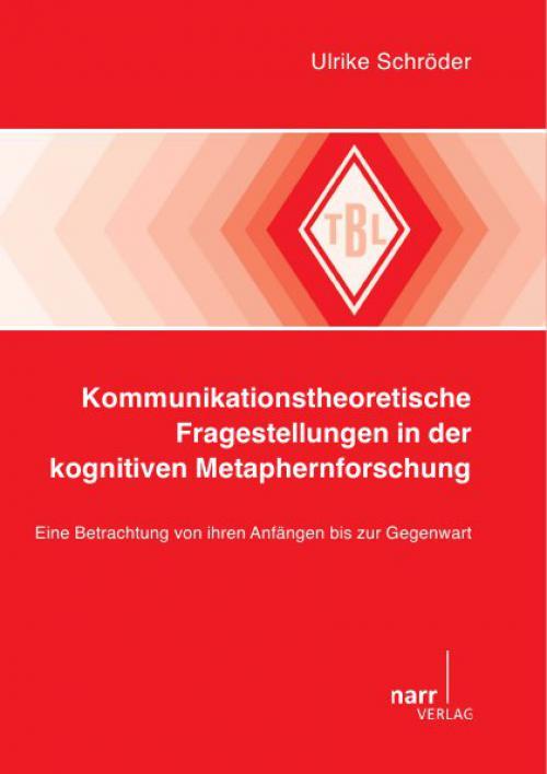 Kommunikationstheoretische Fragestellungen in der kognitiven Metaphernforschung cover