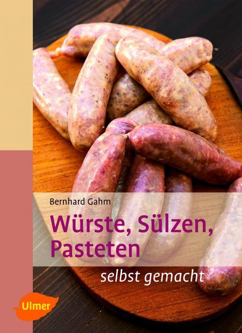 Würste, Sülzen, Pasteten cover