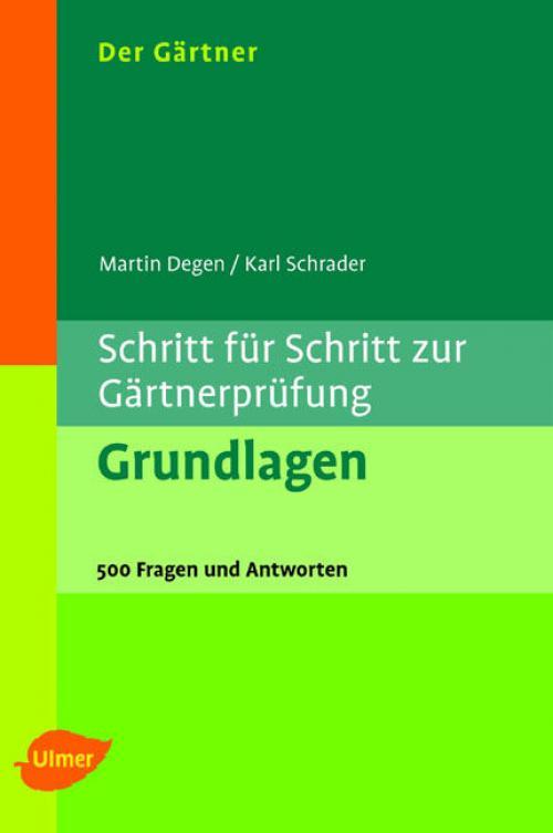 Schritt für Schritt zur Gärtnerprüfung - Grundlagen cover