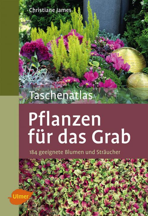 Taschenatlas Pflanzen für das Grab cover