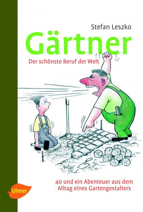 Gärtner - Der schönste Beruf der Welt cover