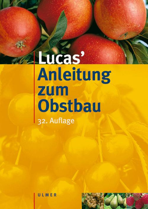 Lucas´ Anleitung zum Obstbau cover