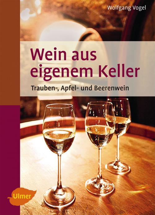 Wein aus eigenem Keller cover