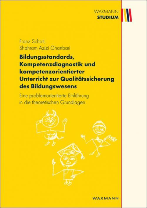 Bildungsstandards, Kompetenzdiagnostik und kompetenzorientierter Unterricht zur Qualitätssicherung des Bildungswesens cover
