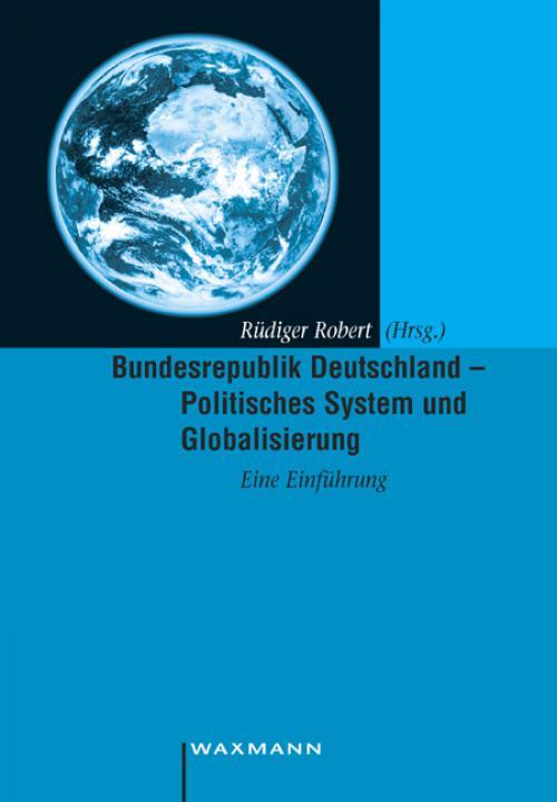 Bundesrepublik Deutschland – Politisches System und Globalisierung cover