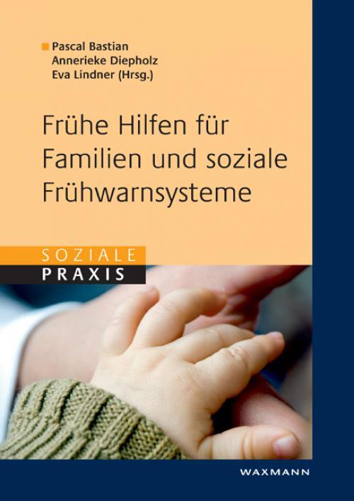 Frühe Hilfen für Familien und soziale Frühwarnsysteme cover