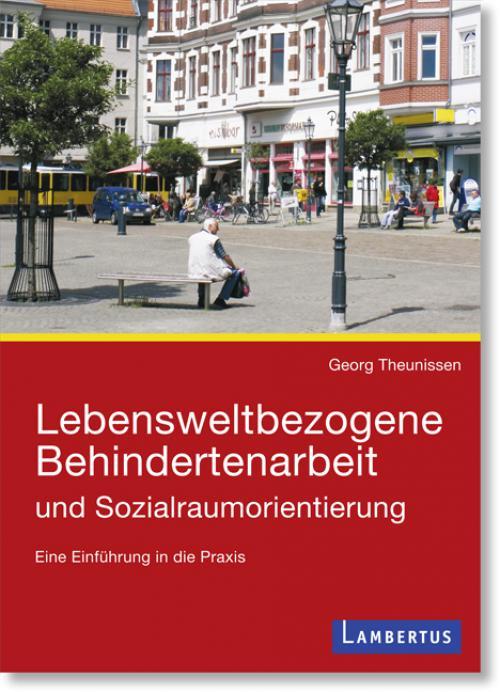 Lebensweltbezogene Behindertenarbeit und Sozialraumorientierung cover