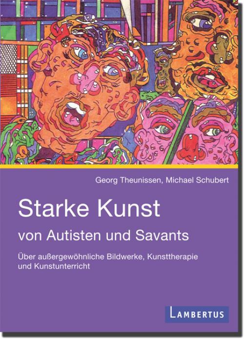 Starke Kunst von Autisten und Savants cover