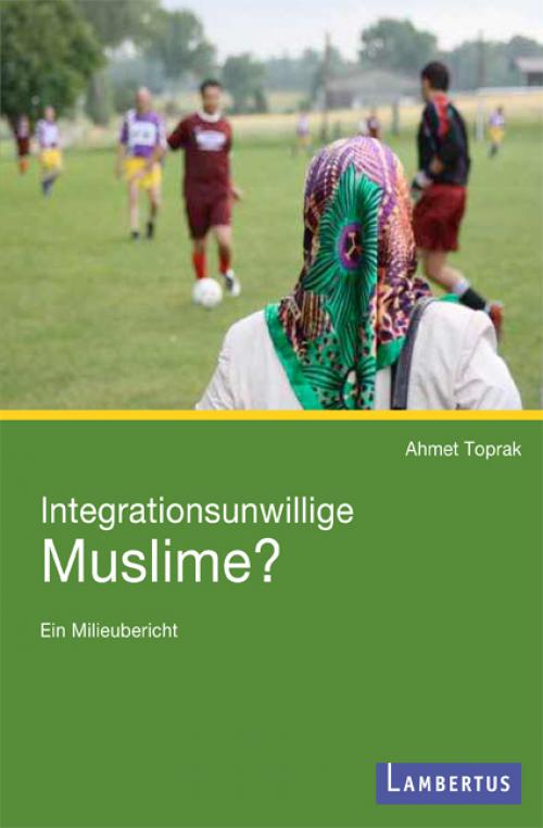 Integrationsunwillige Muslime? cover