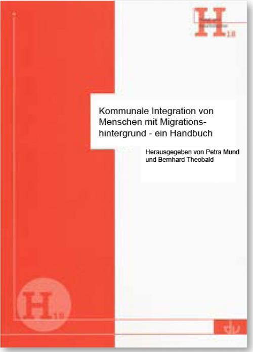 Kommunale Integration von Menschen mit Migrationshintergrund - ein Handbuch cover