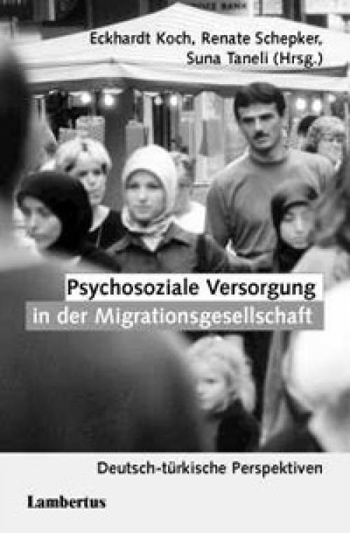 Psychosoziale Versorgung in der Migrationsgesellschaft cover