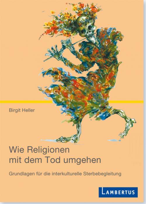 Wie Religionen mit dem Tod umgehen cover