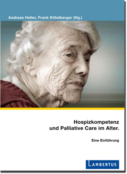 Hospizkompetenz und Palliative Care im Alter. cover