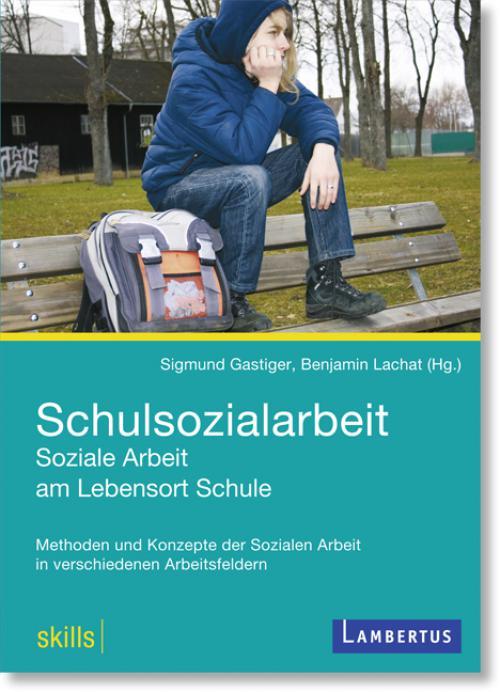 Schulsozialarbeit - Soziale Arbeit am Lebensort Schule cover