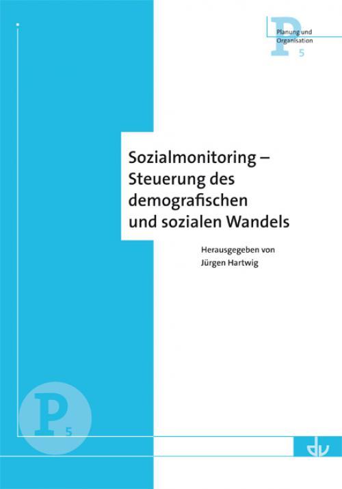 Sozialmonitoring - Steuerung des demografischen Wandels cover