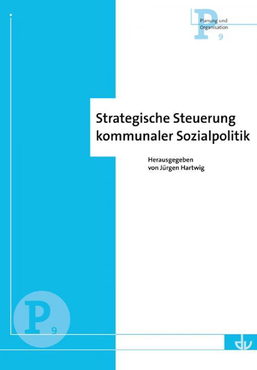 Strategische Steuerung kommunaler Sozialpolitik cover