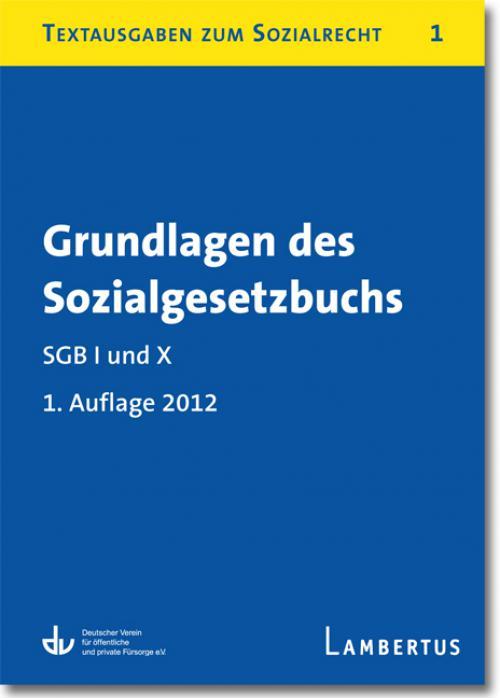 Grundlagen des Sozialgesetzbuchs. SGB I und X cover