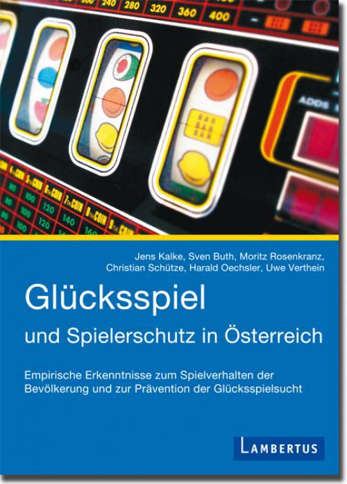 Glücksspiel und Spielerschutz in Österreich cover