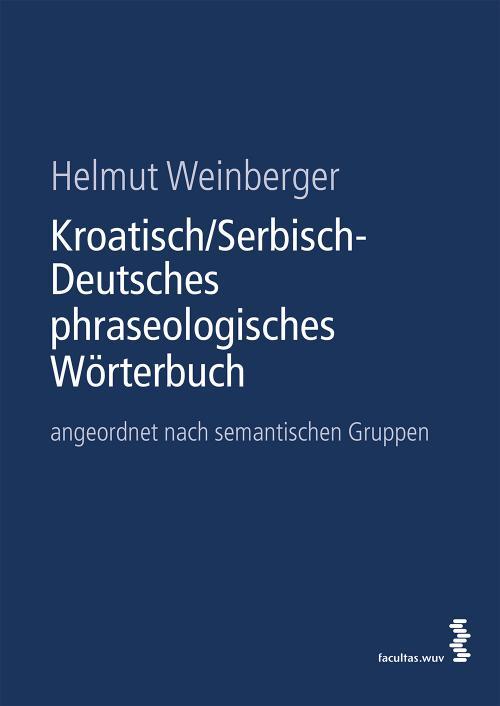 Kroatisch/Serbisch-Deutsches phraseologisches Wörterbuch cover