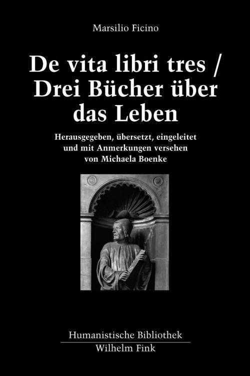 De vita libri tres / Drei Bücher über das Leben cover