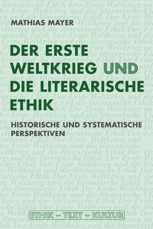 Der Erste Weltkrieg und die literarische Ethik cover