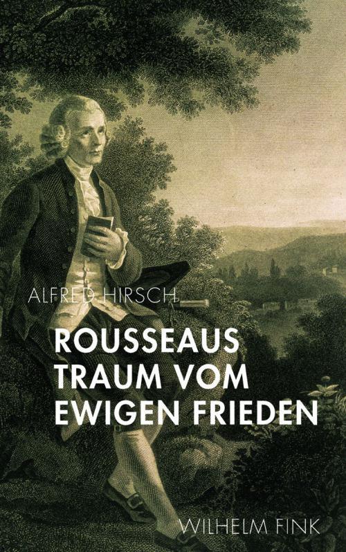 Rousseaus Traum vom Ewigen Frieden cover