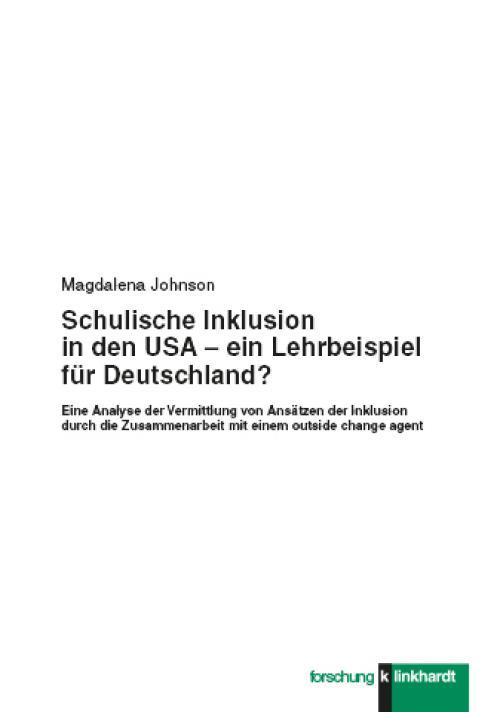 Schulische Inklusion in den USA – ein Lehrbeispiel für Deutschland? cover