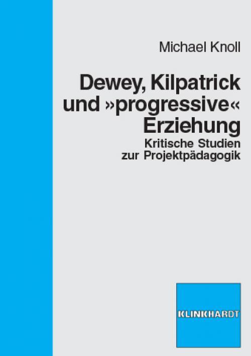 Dewey, Kilpatrick und