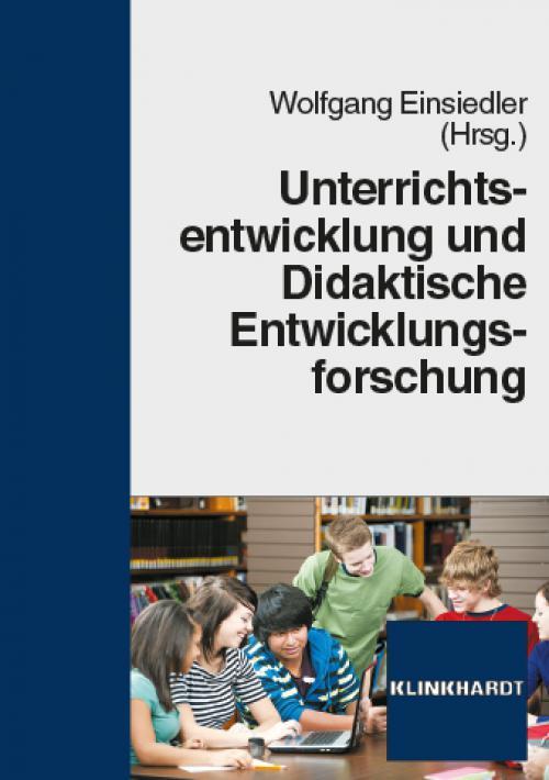 Unterrichtsentwicklung und didaktische Entwicklungsforschung cover