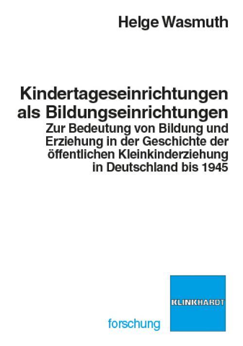 Kindertageseinrichtungen als Bildungseinrichtungen cover