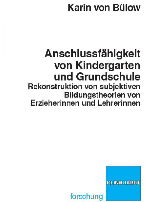 Anschlussfähigkeit von Kindergarten und Grundschule cover