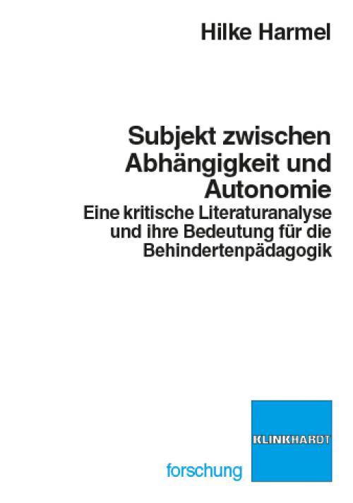 Subjekt zwischen Abhängigkeit und Autonomie cover