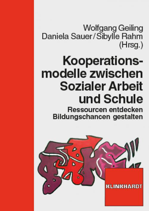 Kooperationsmodelle zwischen Sozialer Arbeit und Schule cover