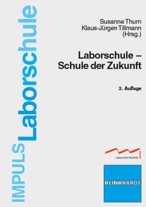 Laborschule - Schule der Zukunft cover