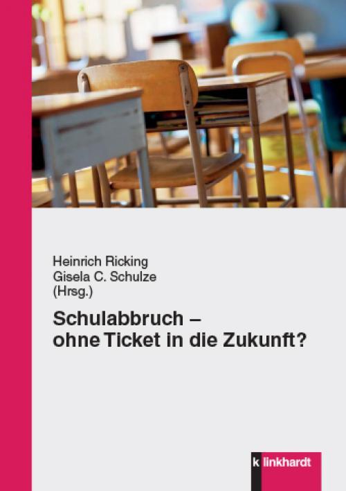 Schulabbruch - ohne Ticket in die Zukunft cover