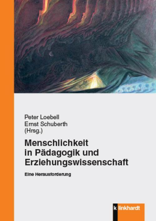 Menschlichkeit in Pädagogik und Erziehungswissenschaft cover