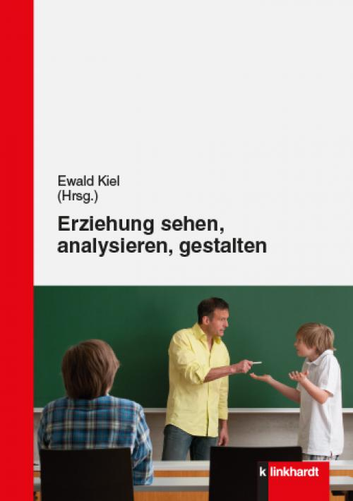 Erziehung sehen, analysieren, gestalten cover