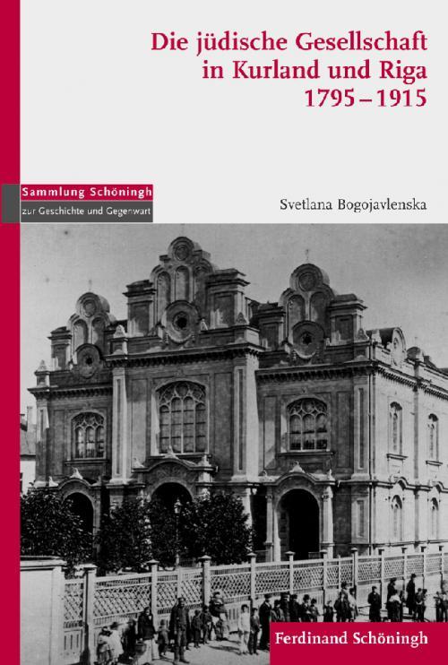 Die jüdische Gesellschaft in Kurland und Riga 1795-1915 cover