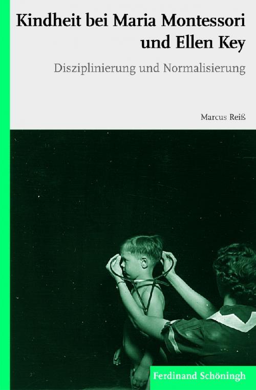 Kindheit bei Maria Montessori und Ellen Key cover